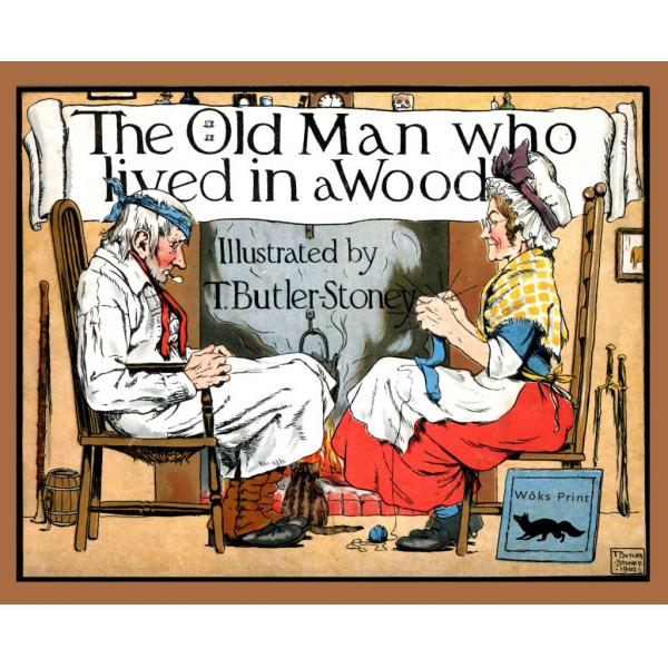 The Old Man Who Lived In A Wood