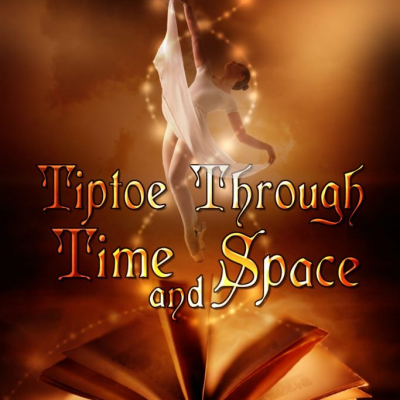 Tiptoe Through Time and Space paperback