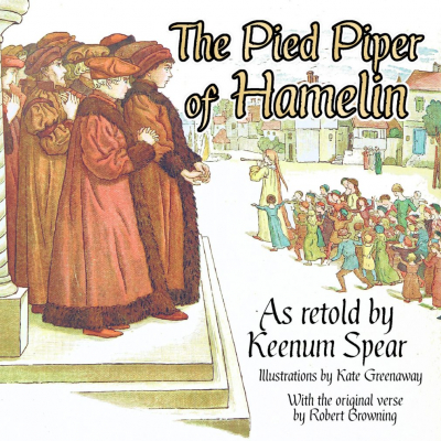 The Pied Piper of Hamelin – Keenum Spear