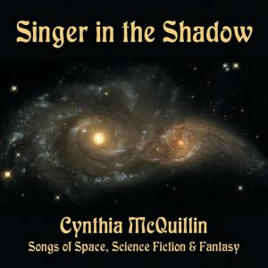 Singer in the Shadow – CynthiaMcQuillin