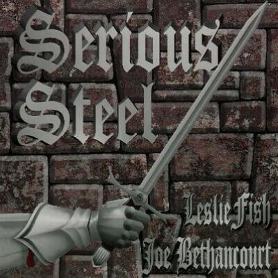 Serious Steel – Leslie Fish Joe Bethancourt filk audio CD