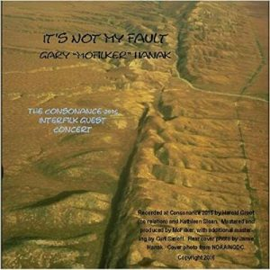 "It's Not My Fault – Gary ""Mofilker"" Hanak Filk CD"