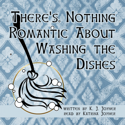 There's Nothing Romantic About Washing the Dishes audiocd