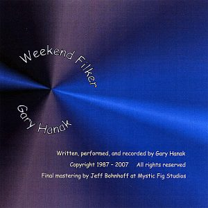 """Weekend Filker – Gary """"Mofilker"""" Hanak Geek Filk Music CD"""