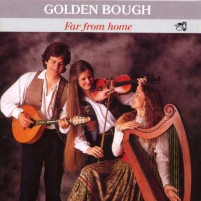Golden Bough – Far From Home (Celtic Folk music)