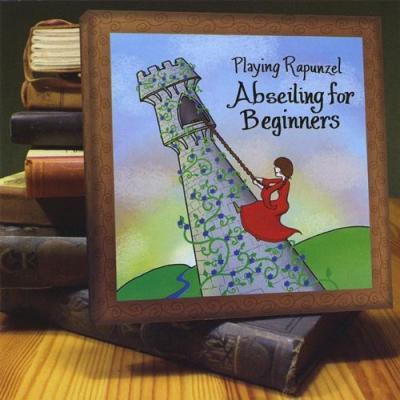 Abseiling for Beginners – Playing Rapunzel (geek filk)