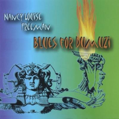 Blues for Dumuzi – Nancy Louise Freeman blues filk CD