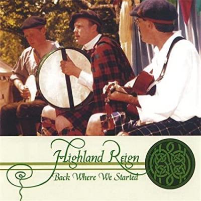 Back Where We Started – Highland Reign (Scottish)