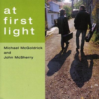 At First Light – Michael McGoldrick and John McSherry (Irish folk music)