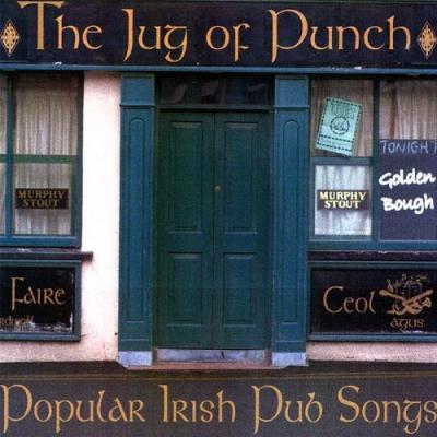 The Jug of Punch: Popular Irish Pub Songs – Paul Espinoza (Celtic Folk music)