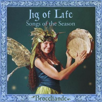 Jig of Life: Songs of the Season – Broceliande (traditional)