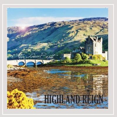Alba Gu Bráth – Highland Reign (Scottish)