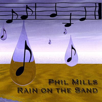 Rain on the Sand – Phil Mills (filk)