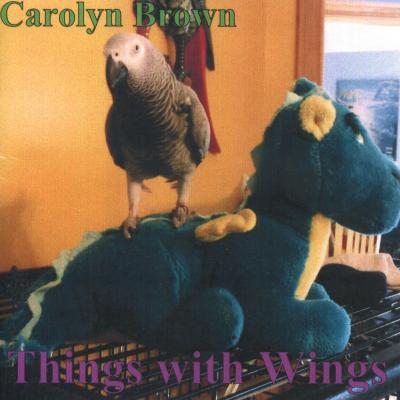 Things With Wings – Carolyn Brown folk filk (Geek music) CD