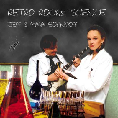 Retro Rocket Science – Jeff and Maya Bohnhoff filk (Geek music) CD