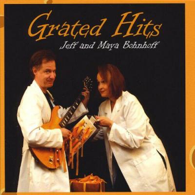Grated Hits – Jeff and Maya Bohnhoff filk (Geek music) CD