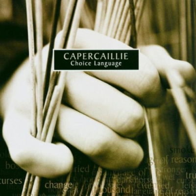 Choice Language – Capercailllie (Celtic)