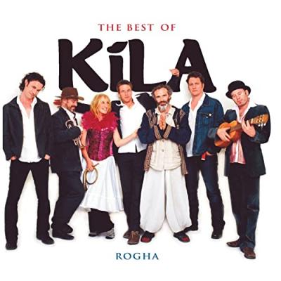 The Best of Kila – Rogha (Celtic Mix)