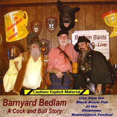 Barnyard Bedlam – Bedlam Bards & Andruss  (Live, Explicit)