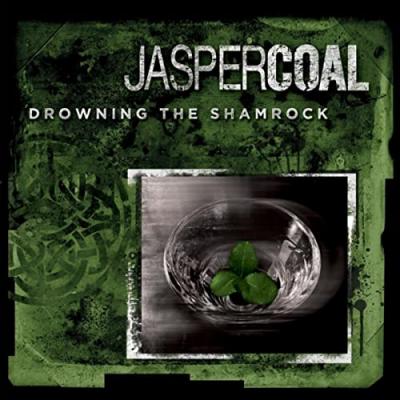 Drowning the Shamrock – Jasper Coal (Irish)