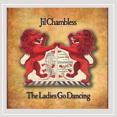 The Ladies Go Dancing – Jill Chambless (Celtic)