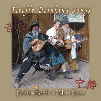 Firefly Drinking Songs – Bedlam Bards & Marc Gunn filk (Geek music) CD