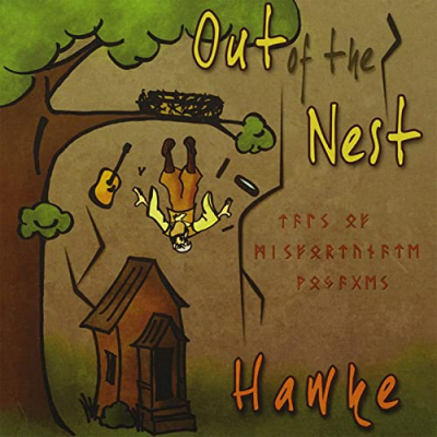 Out of the Nest  – Hawke (traditional)