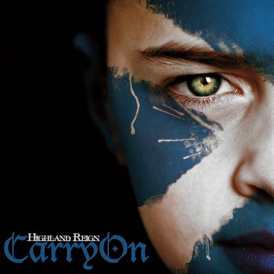 Carry On – Highland Reign (Scottish)