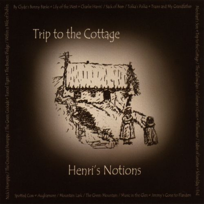 Trip to the Cottage – Henri's Notions (Celtic Rock)
