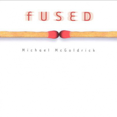 Fused – Michael McGoldrick (Celtic Fusion)