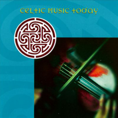 Celtic Music Today (Celtic)