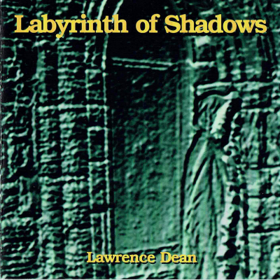 Labyrinth of Shadows – Lawrence Dean (filk geek music)
