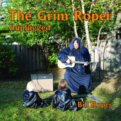 The Grim Roper Unplugged – Bill Roper Filk (Geek Music)