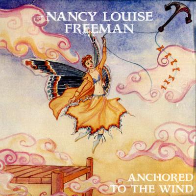Anchored to the Wind – Nancy Louise Freeman filk (Geek music) CD