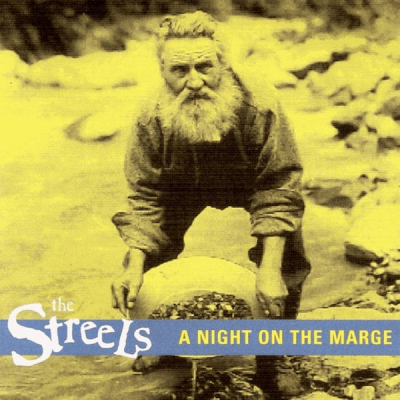 A Night on the Marge – The Streels (Irish, Canada import)
