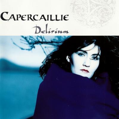 Delirium – Capercailllie (Celtic)