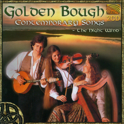 Contemporary Songs: The Night Wind – Golden Bough (Celtic Folk music)