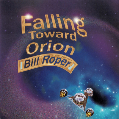 Falling Toward Orion – Bill Roper Filk (Geek Music)