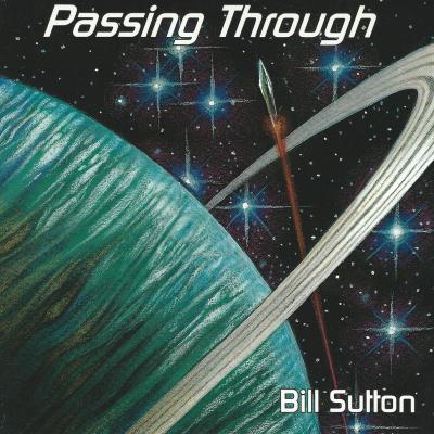 Passing Through – Bill Sutton (filk geek)