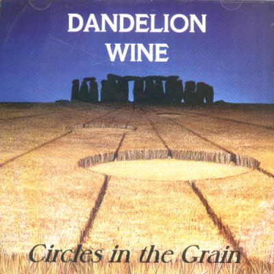 Circles in the Grain – Dandelion Wine (filk)