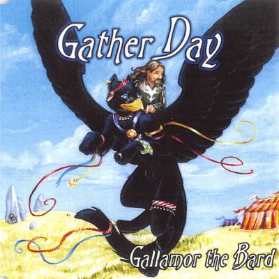 Gather Day – Gallamor the Bard (folk filk)