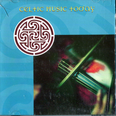 Celtic Music Today – Various Artists – Celtophile