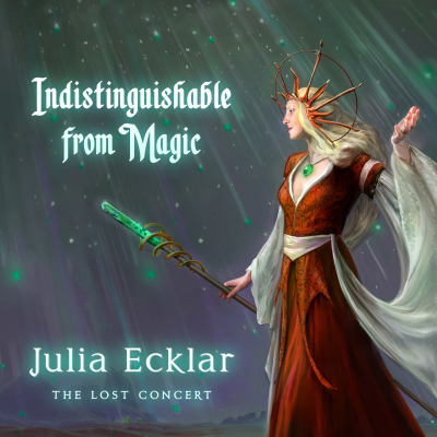Indistinguishable from Magic – Julia Ecklar Filk