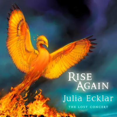 Rise Again: The Lost Concert – Julia Ecklar Filk