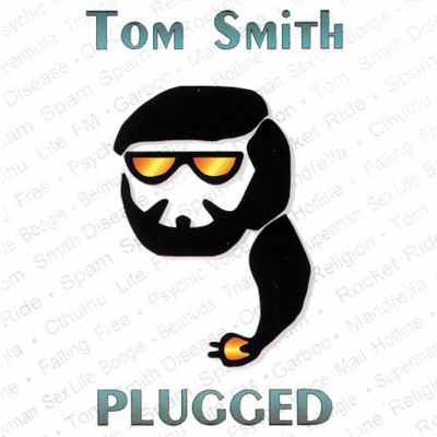 Plugged – Tom Smith (autographed filk)