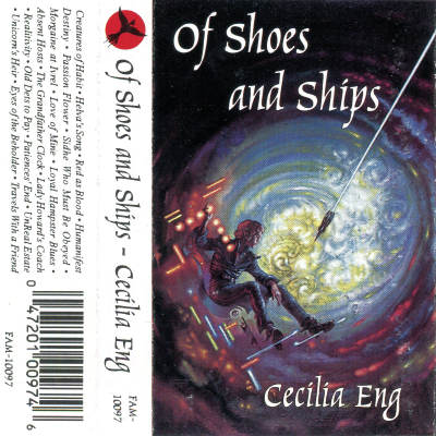 Of Shoes and Ships – Cecilia Eng (filk geek cassette tape)