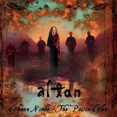Gleann Nimhe The Poison Glen – Altan (Irish folk)